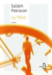 trêve,saïdeh,pakravan,belfond,rentrée littéraire 2016