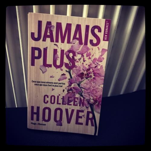 jamais,plus,colleen,hoover,hugo roman,new romance,violence,conjugale