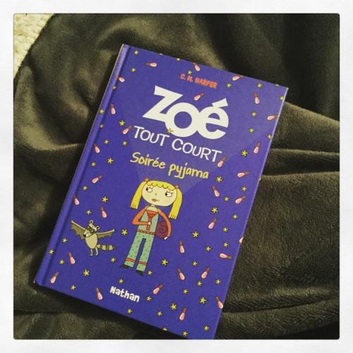 zoé,tout,court,tome 10,soirée,pyjama,c.m.harper,nathan
