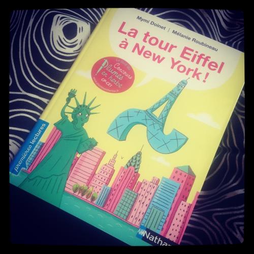 tour, eiffel, new york, mimy, doinet, mélanie, roubineau, nathan, premières lectures