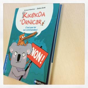 kikekoa,ornicar,c'est,pas,toi,qui,commande,arnaud,alméras,zelda,zonk,nathan,premières lectures
