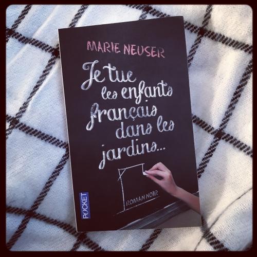 tue,enfants,français,jardins,marie,nauser,pocket,roman noir