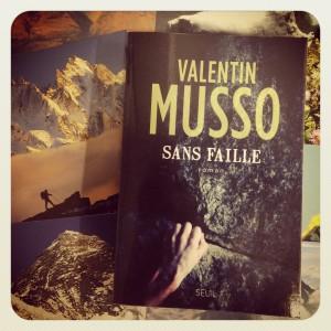 sans,faille,valentin,musso,seuil,thriller,montagne